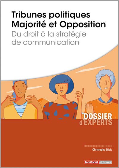 Tribunes politiques - Majorité et opposition