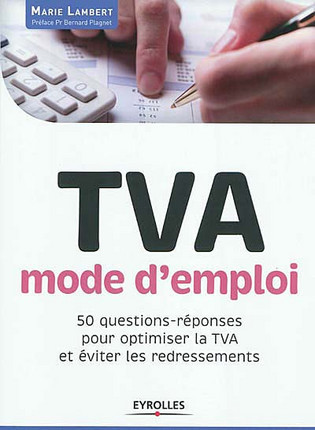 TVA, mode d'emploi