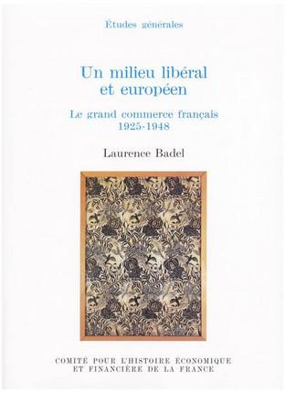 Un milieu libéral et européen : le grand commerce français, 1925-1948