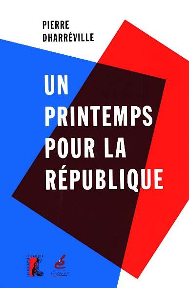 Un printemps pour la République
