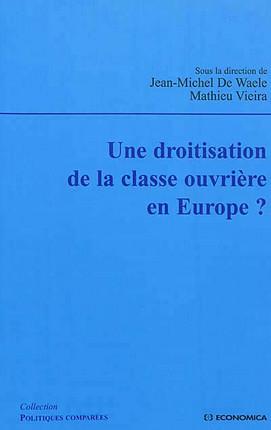 Une droitisation de la classe ouvrière en Europe ?