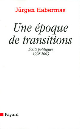 Une époque de transitions