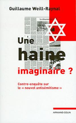 Une haine imaginaire ?