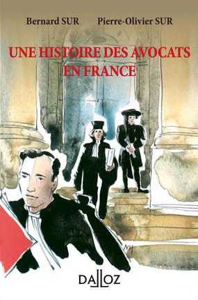 Une histoire des avocats en France