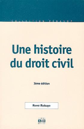 Une histoire du droit civil