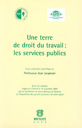 Une terre de droit du travail : les services publics