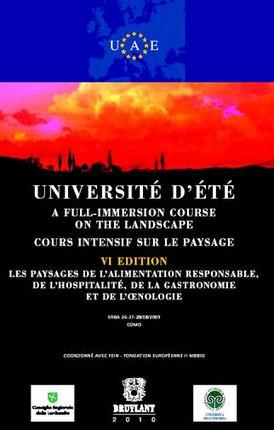 Université d'été - Cours intensif sur le paysage - Les paysages de l'alimentation responsable, de l'hospitalité, de la gastronomie et de l'oenologie