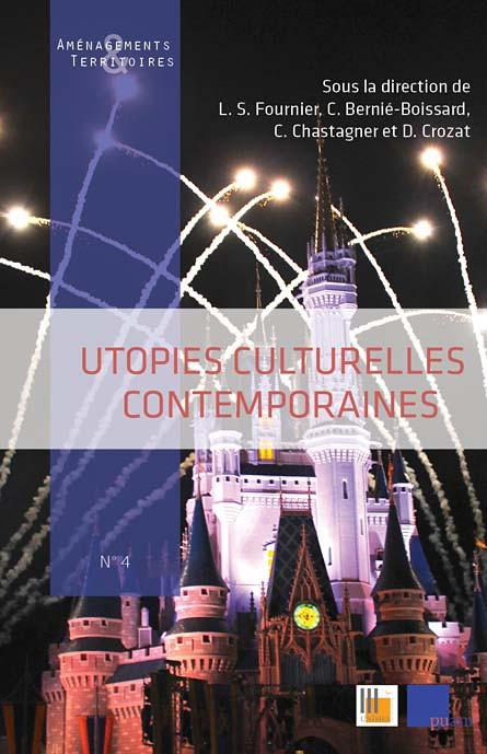 Utopies culturelles contemporaines