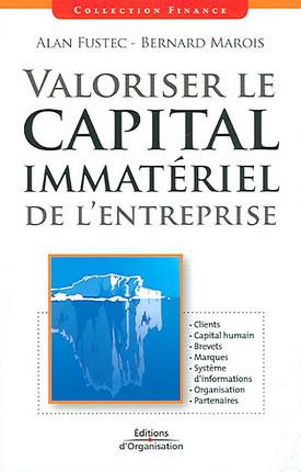 Valoriser le capital immatériel de l'entreprise