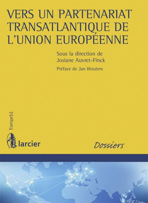 Vers un partenariat transatlantique de l'Union européenne