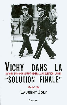 """Vichy dans la """"solution finale"""""""