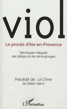 Viol : le procès d'Aix-en-Provence