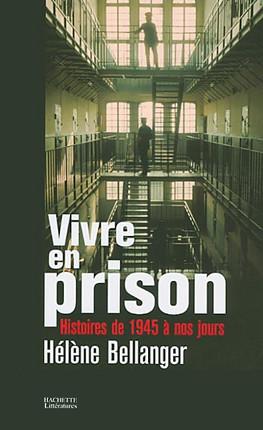 Vivre en prison