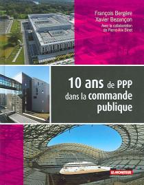 10 ans de PPP dans la commande publique