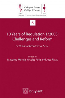 10 Years of Regulation 1/2003 : Challenges and Reform