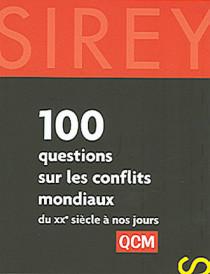 100 questions sur les conflits mondiaux