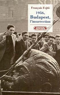 1956, Budapest, l'insurrection