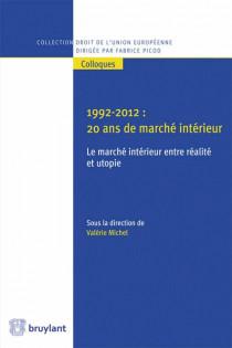 1992-2012 : 20 ans de marché intérieur