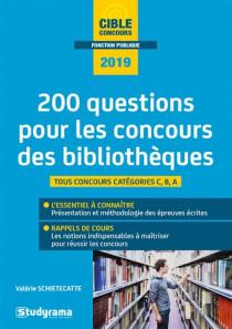 200 questions pour les concours des bibliothèques 2019