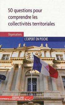 50 questions pour comprendre les collectivités territoriales