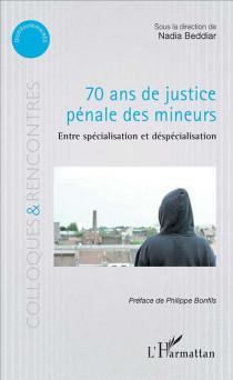 70 ans de justice pénale des mineurs