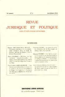 Revue juridique et politique des Etats francophones, avril-juin 2016, 70e année N°2