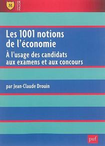 Les 1001 notions de l'économie