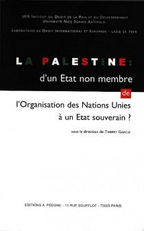 La Palestine : d'un Etat non membre de l'Organisation des Nations Unies à un Etat souverain ?