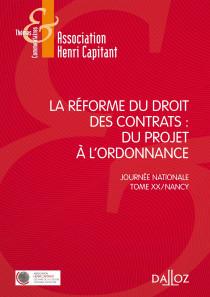 La réforme du droit des contrats : du projet à l'ordonnance