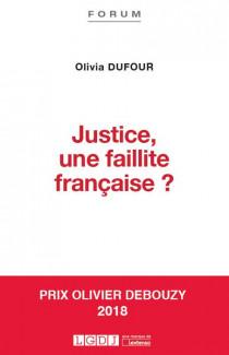 [EBOOK] Justice, une faillite française ?