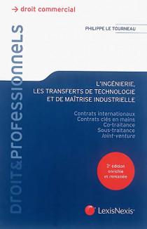 L'ingénierie, les transferts de technologie et de maîtrise industrielle