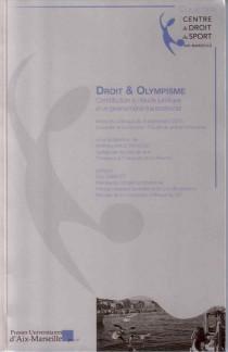 Droit et olympisme : contribution à l'étude juridique d'un phénomène transnational