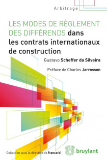 Les modes de règlement des différends dans les contrats internationaux de construction