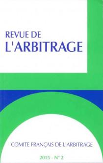Revue de l'arbitrage, 2015 N°2