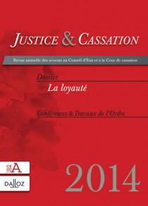 Justice & cassation 2014