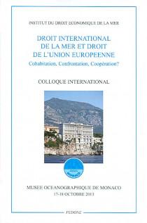 Droit international de la mer et droit de l'Union européenne