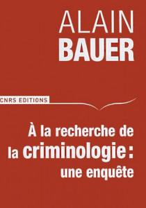 A la recherche de la criminologie : une enquête