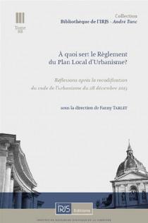 A quoi sert le règlement du Plan Local d'Urbanisme ?