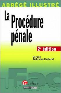 Abrégé illustré - La procédure pénale