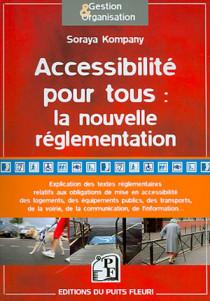 Accessibilité pour tous : la nouvelle réglementation