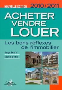 Acheter, vendre, louer 2010-2011