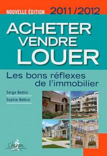 Acheter, vendre, louer 2011-2012