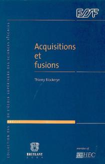 Acquisitions et fusions