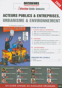 Acteurs publics & entreprises, urbanisme & environnement 2009
