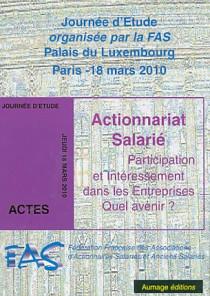 Actionnariat salarié - Participation et intéressement dans les entreprises : quel avenir ?