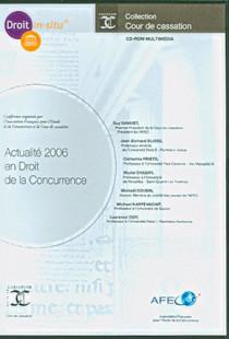 Actualité 2006 en droit de la concurrence (coffret 1 CD-Rom)