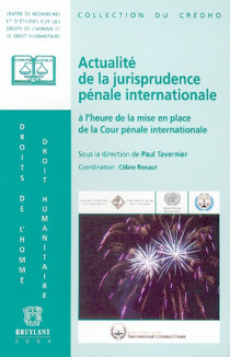 Actualité de la jurisprudence pénale internationale