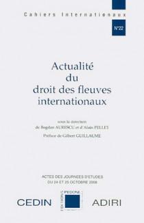 Actualité du droit des fleuves internationaux