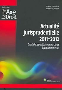 Actualité jurisprudentielle 2011-2012