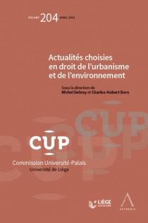 Actualités choisies en droit de l'urbanisme et de l'environnement